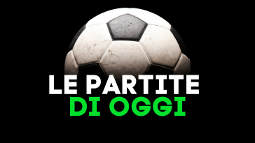 Partite di oggi da vedere in tv e in streaming